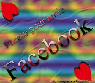 Phrase pour amie facebook
