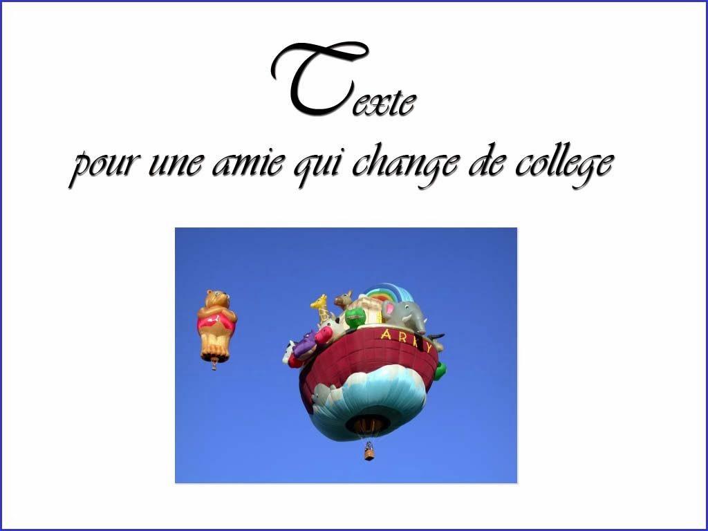 Texte Pour Une Amie Qui Change De College Comment Et Où