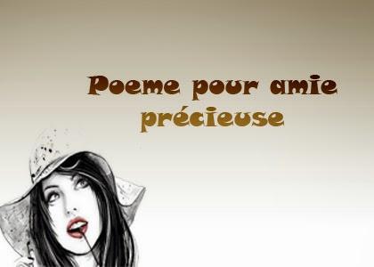 Poeme pour amie précieuse