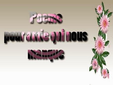 Poeme pour amie qui nous manque