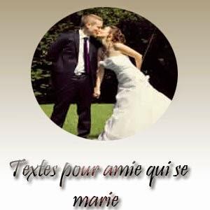 Texte pour amie qui se marie