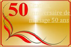Citation anniversaire de mariage 50 ans